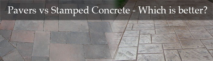 Pavers Vs Stamped Concrete Blog Post